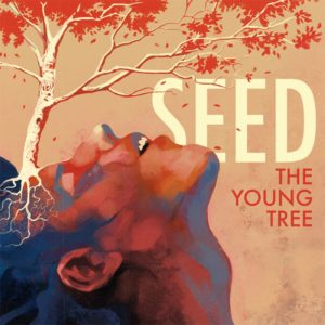 Seed - The Young Tree