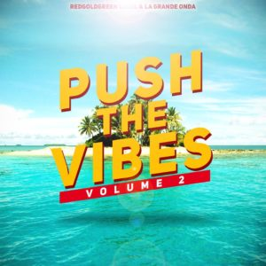 Push the Vibes volume 2 - Summer Vibes