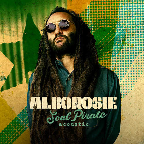 Alborosie - Soul Pirate - Acoustic